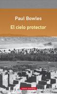 EL CIELO PROTECTOR de BOWLES, PAUL