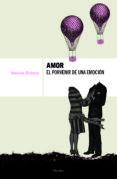 AMOR: EL PORVENIR DE UNA EMOCION di ROHMER, STASCHA