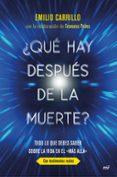 ¿QUE HAY DESPUES DE LA MUERTE? di CARRILLO BENITO, EMILIO
