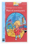 MAXI EL AVENTURERO de GARCIA-CLAIRAC, SANTIAGO