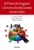 EL PANEL DE HOGARES Y LA TOMA DE DECISIONES COMERCIALES di VV.AA.