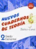 NUEVO CUADERNO DE TEORIA GRADO ELEMENTAL 2 ED 2009 di VV.AA.