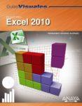 EXCEL 2010 (GUIAS VISUALES) di ROSINO ALONSO, FERNANDO