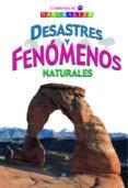 DESASTRES Y FENOMENOS NATURALES (CUADERNOS DE NATURALEZA) di MELGAR, LUIS TOMAS