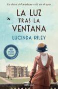 LA LUZ TRAS LA VENTANA de RILEY, LUCINDA
