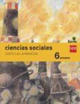 CIENCIAS SOCIALES 6º EDUCACION PRIMARIA INTEGRADO SAVIA CASTILLA LA MANCHA ED 2015 di VV.AA.