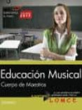 CUERPO DE MAESTROS. EDUCACION MUSICAL. TEMARIO di VV.AA.