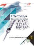 ENFERMERO/A SERVICIOS DE SALUD: TEMARIO ESPECIFICO (VOL. II) di VV.AA.