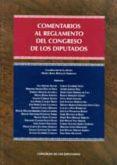 COMENTARIOS AL REGLAMENTO DEL CONGRESO DE LOS DIPUTADOS di RIPOLLES SERRANO, MARIA ROSA