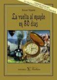 LA VUELTA AL MUNDO EN 80 DIAS de VERNE, JULIO