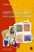 SABIDURIA CHINA PARA HABLAR EN PUBLICO di ESTULIN, DANIEL