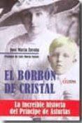 EL BORBON DE CRISTAL de ZAVALA, JOSE MARIA