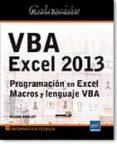 RECURSOS INFORMÁTICOS VBA EXCEL 2013 - PROGRAMACIÓN EN EXCEL: MACROS Y LENGUAJE VBA di VV.AA