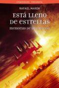 ESTA LLENO DE ESTRELLAS: MEMORIAS DE UNA AFICION de MARIN, RAFAEL