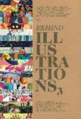 BEHIND ILUSTRATIONS 3 di VV.AA.