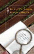 EL ARTE DE LA DISTORSION di VASQUEZ, JUAN GABRIEL