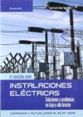 INSTALACIONES ELECTRICAS: SOLUCIONES A PROBLEMAS de SANZ SERRANO, JOSE LUIS