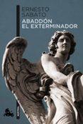 ABADDON EL EXTERMINADOR de SABATO, ERNESTO