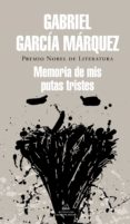 MEMORIA DE MIS PUTAS TRISTES di GARCIA MARQUEZ, GABRIEL
