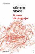 A PASO DE CANGREJO de GRASS, GUNTER