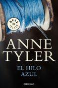 EL HILO AZUL de TYLER, ANNE