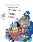 ¡MENUDA FIESTA! di MACHADO, ANA MARIA