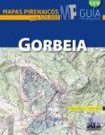 GORBEIA (MAPAS PIRENAICOS ESCALA 1:25000) di ANGULO, MIGUEL