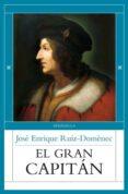 EL GRAN CAPITAN di RUIZ-DOMENEC, JOSE ENRIQUE