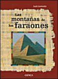 (PE) LAS MONTAÑAS DE LOS FARAONES: LA VERDADERA HISTORIA DE LOS CONSTRUCTORES DE PIRAMIDES di VV.AA