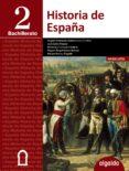 HISTORIA DE ESPAÑA 2º BACHILLERATO di VV.AA.