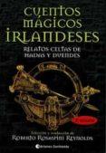 CUENTOS MAGICOS IRLANDESES: RELATOS CELTAS DE HADAS Y DUENDES di VV.AA.