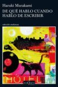 PACK DE QUE HABLO CUANDO HABLO DE ESCRIBIR di MURAKAMI, HARUKI