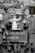 PIO XII, LA ESCOLTA MORA Y UN GENERAL SIN UN OJO (FINALISTA PREMIO PLANETA 1985) de UMBRAL, FRANCISCO