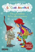 9788408146476 - Galan Ana: El Club Arcoiris 6: Filo Y El Misterio De Las Setas Venenosas - Libro