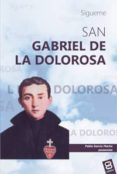 SAN GABRIEL DE LA DOLOROSA di GARCIA MACHO, PABLO