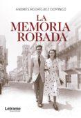 9788417161576 - Rodriguez Domingo Andres: La Memoria Robada (ebook) - Libro