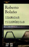LLAMADAS TELEFONICAS di BOLAÑO, ROBERTO