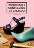 PATRONAJE Y CONFECCION DE CALZADO di MARTIN, NATALIO