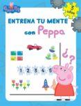 ENTRENA TU MENTE CON PEPPA. 3 AÑOS (PEPPA PIG. CUADERNO DE ACTIVI DADES) di VV.AA.
