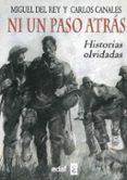 NI UN PASO ATRÁS de CANALES, CARLOS REY, MIGUEL DEL