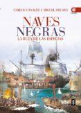 NAVES NEGRAS de CANALES, CARLOS  REY, MIGUEL DEL