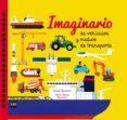 IMAGINARIO DE VEHÍCULOS Y MEDIOS DE TRANSPORTE di BAUMANN, ANNE-SOPHIE