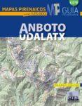 ANBOTO-UDALATX (MAPAS PIRENAICOS ESCALA 1:25000) di ANGULO, MIGUEL