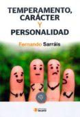 TEMPERAMENTO, CARACTER Y PERSONALIDAD di SARRAIS, FERNANDO