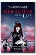 HERALDOS DE LA LUZ de CONDE, VICTOR