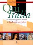 QUI ITALIA 2. QUADERNO DI ESERCITAZIONI (CORSO ELEMENTARE DI LING UA ITALIANA PER STRANIERI) di MAZZETTI, ALBERTO  FALCINELLI, MARINA  SERVADIO, BIANCA