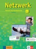 NETZWERK: KURSBUCH A2 MIT 2 CDS: DEUTSCH ALS FREMDSPRACHE di VV.AA