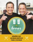 TORRES EN LA COCINA: LAS MEJORES RECETAS DEL PROGRAMA di TORRES, JAVIER #TORRES, SERGIO