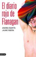 9788408052777 - Martin Andreu: El Diario Rojo De Flanagan - Libro