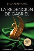 LA REDENCIÓN DE GABRIEL (ESCENAS EXTRA EXCLUSIVAS) di REYNARD, SYLVAIN